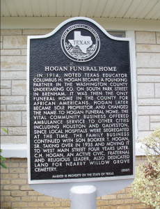 Texas Historical Marker placed in from of Hogan Funeral Home